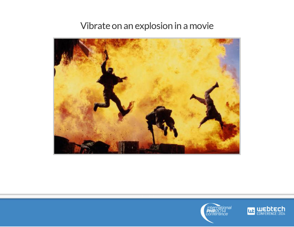 Vibrate on an explosion in a movie