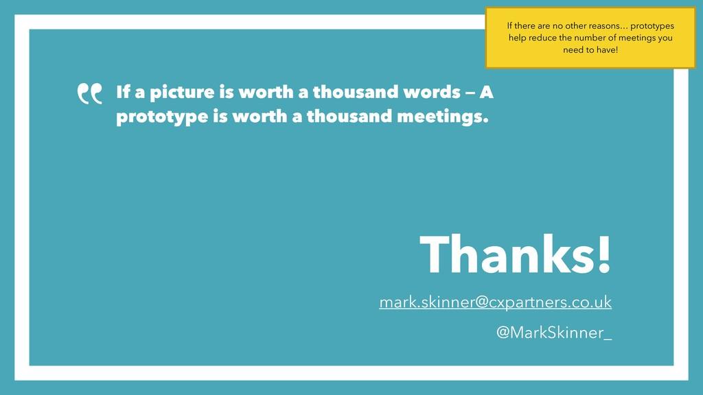 Thanks! mark.skinner@cxpartners.co.uk @MarkSkin...
