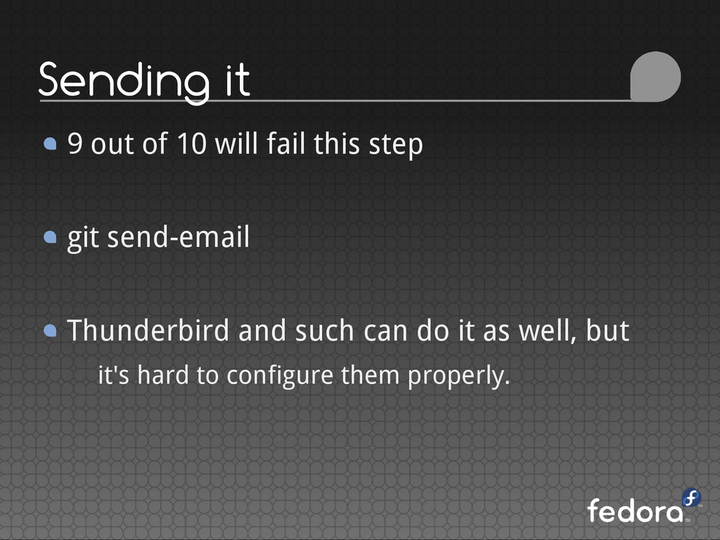 Sending it 9 out of 10 will fail this step git ...