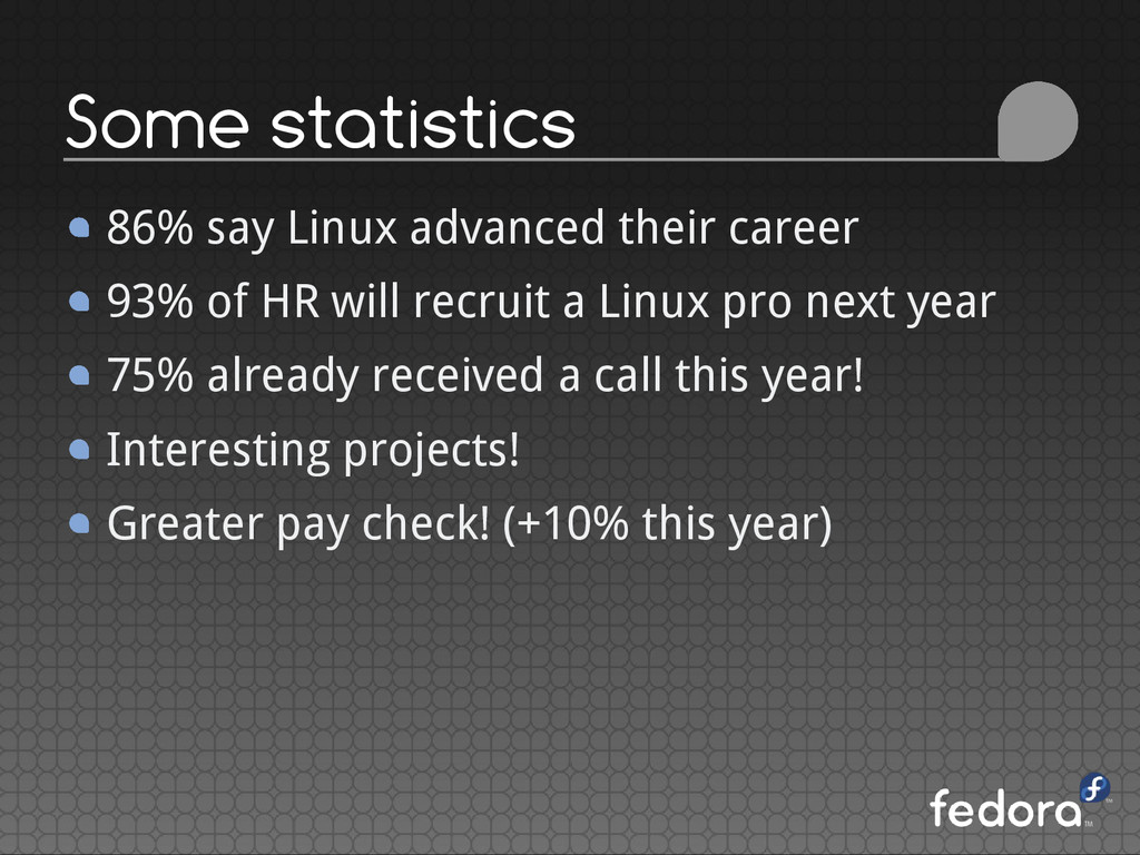 86% say Linux advanced their career 93% of HR w...