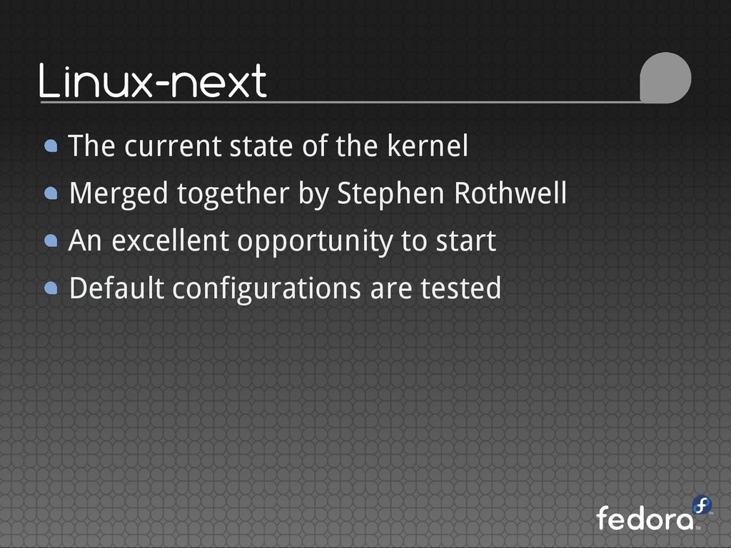 Linux-next The current state of the kernel Merg...