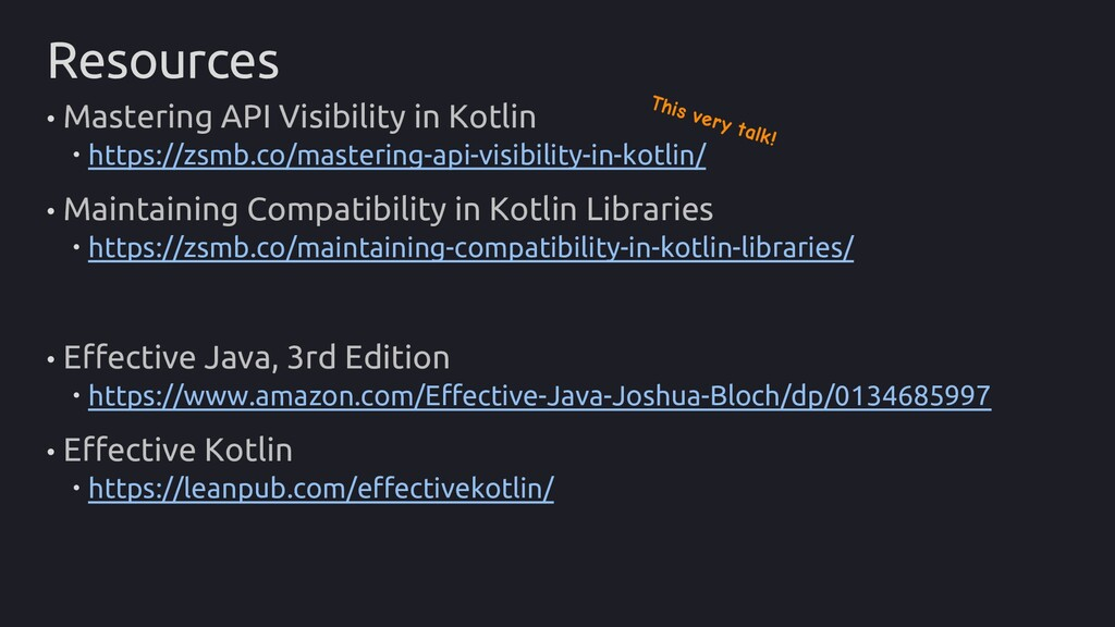 Resources • Mastering API Visibility in Kotlin ...