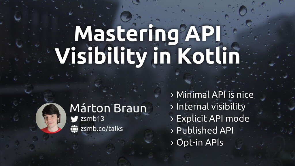Mastering API Visibility in Kotlin zsmb.co/talk...