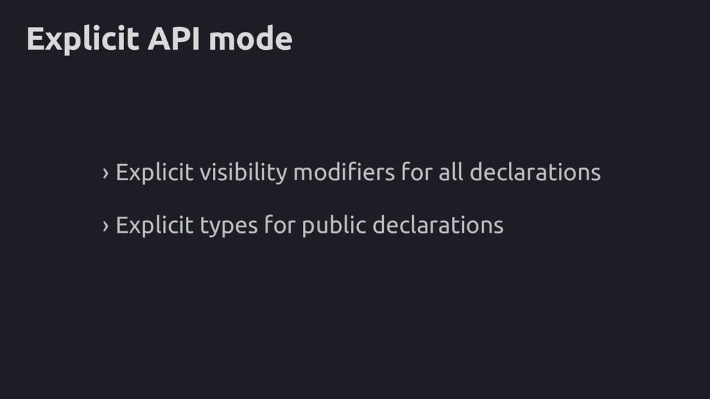 Explicit API mode › Explicit visibility modifie...