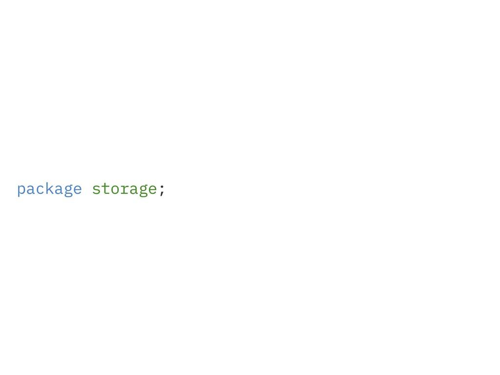 package storage;