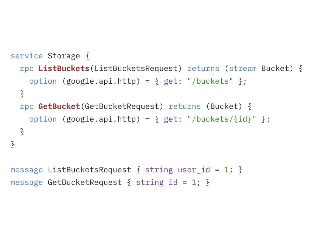 service Storage { rpc ListBuckets(ListBucketsRe...