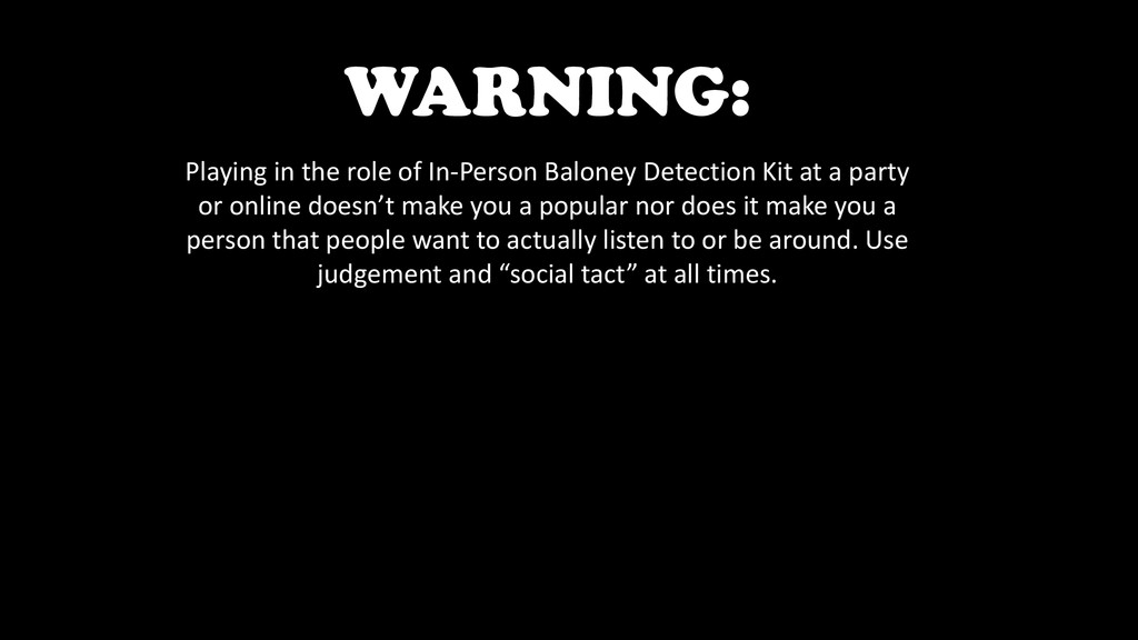 WARNING: Playing in the role of In-Person Balon...