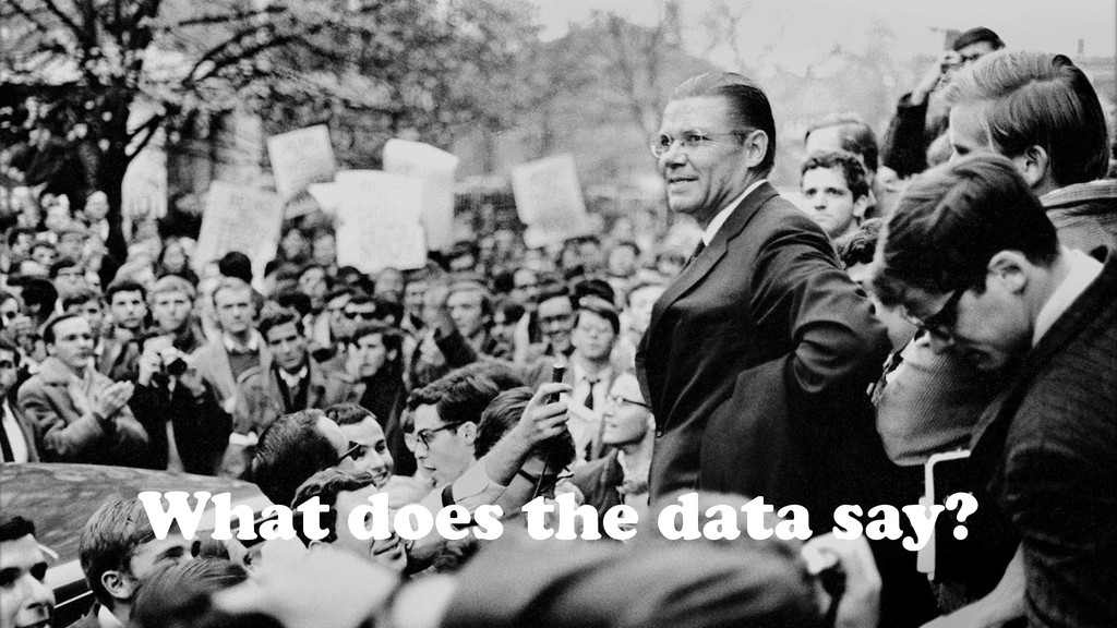 What does the data say?