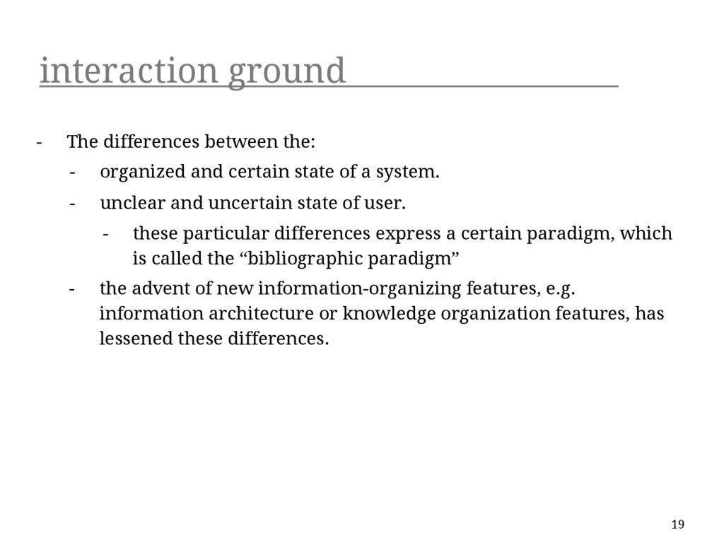 interaction ground - The differences between th...