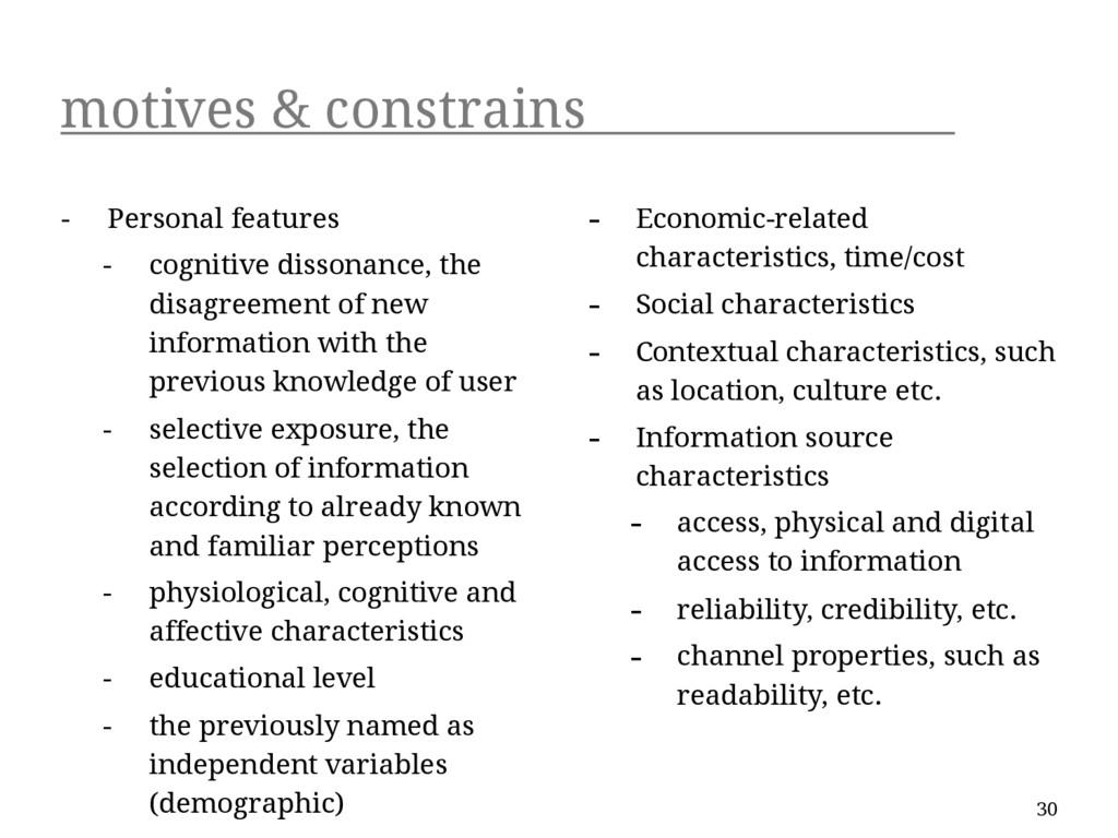motives & constrains - Personal features - cogn...