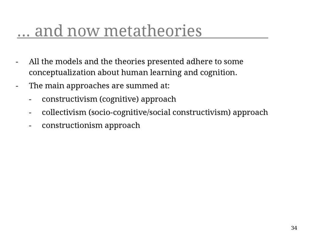 ... and now metatheories - All the models and t...