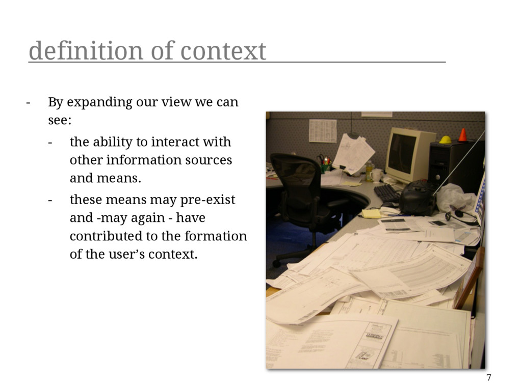 definition of context - By expanding our view w...