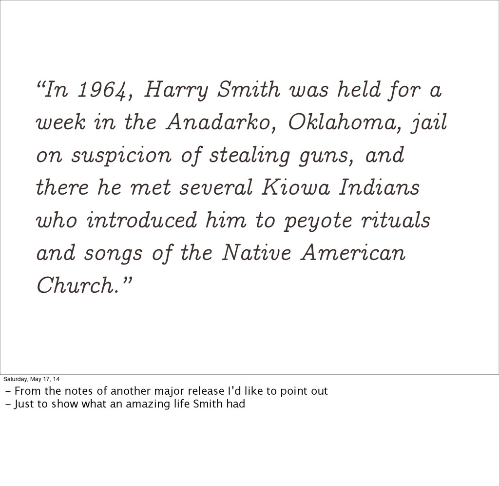 """In 1964, Harry Smith was held for a week in th..."