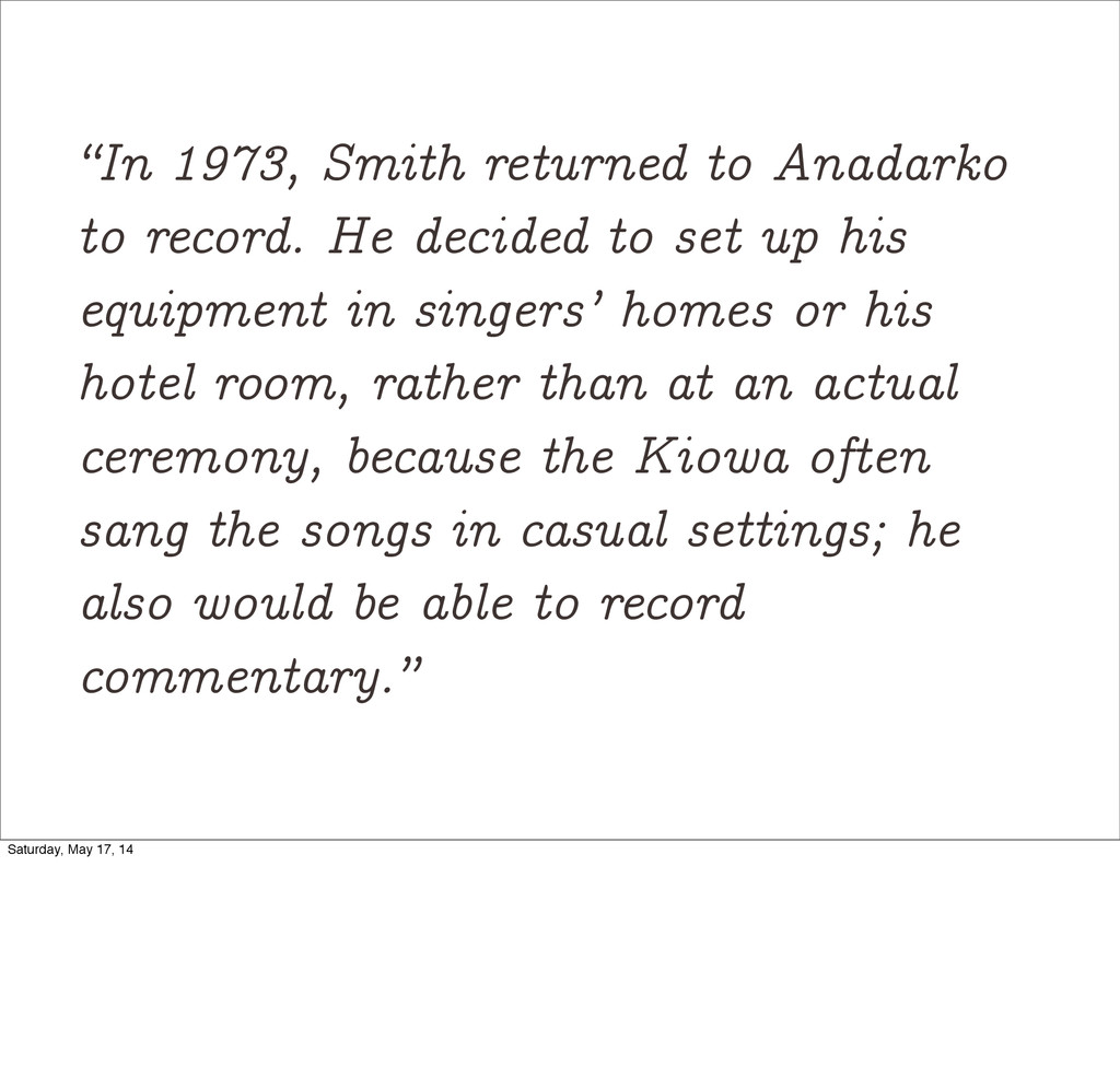 """In 1973, Smith returned to Anadarko to record...."