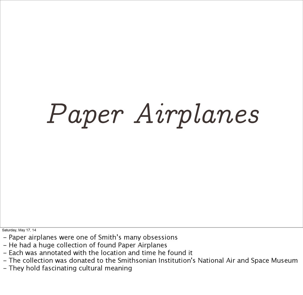 Paper Airplanes Saturday, May 17, 14 - Paper ai...