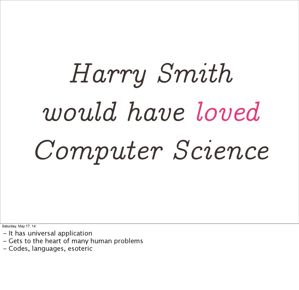 Harry Smith would have loved Computer Science S...