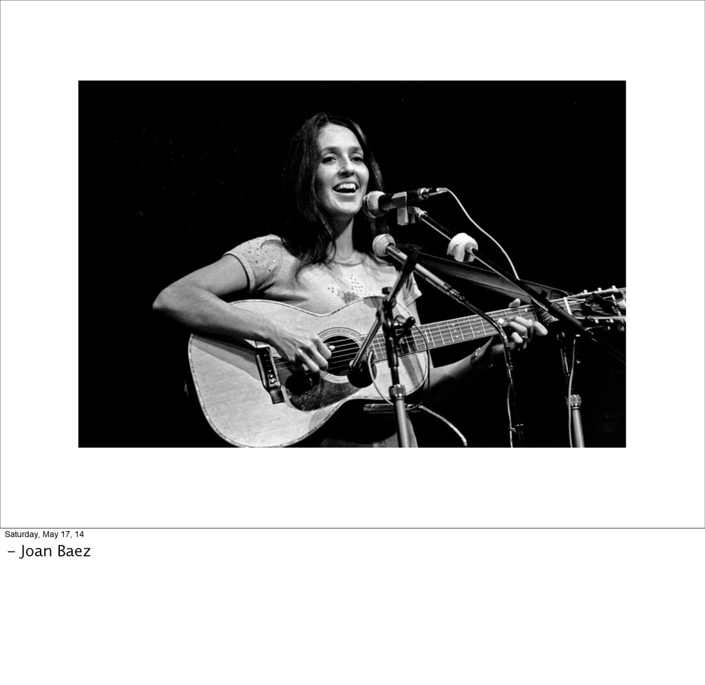 Saturday, May 17, 14 - Joan Baez