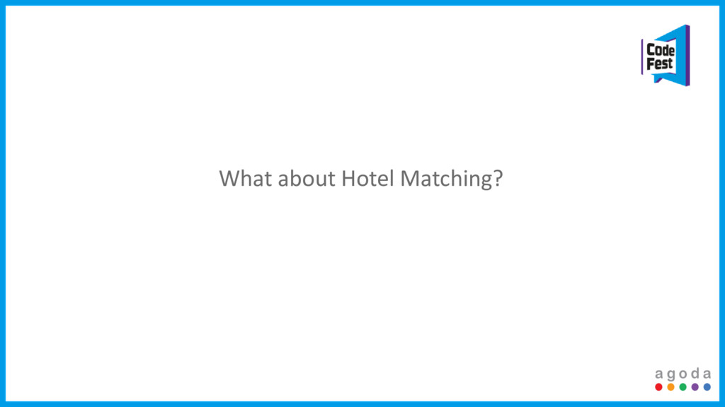 What about Hotel Matching?