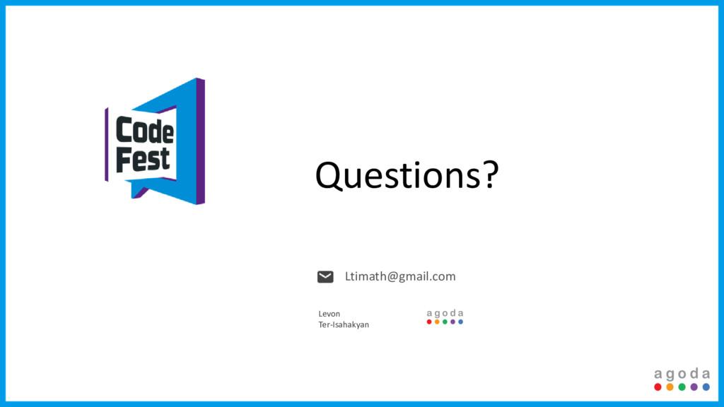 Questions? Ltimath@gmail.com Levon Ter-Isahakyan