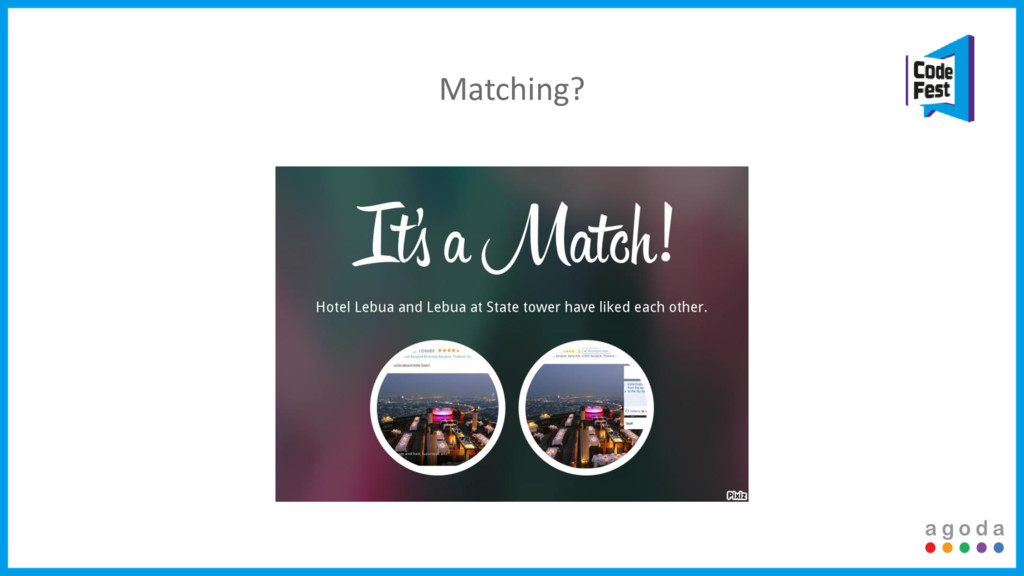 Matching?