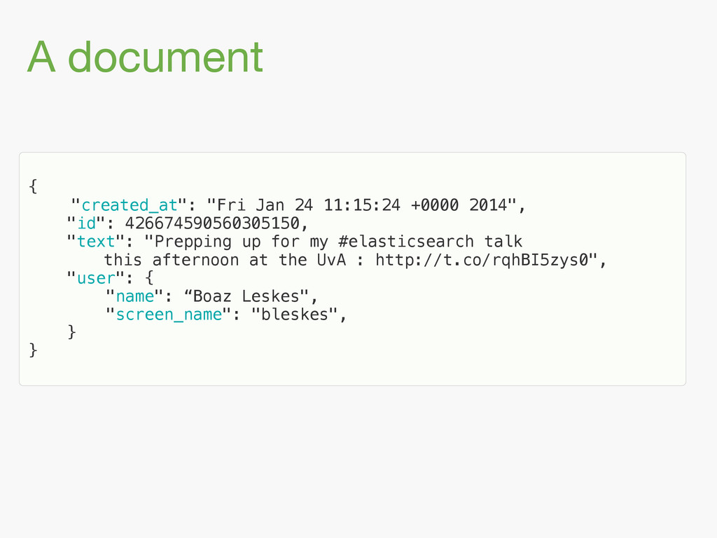 "A document { ""created_at"": ""Fri Jan 24 11:15:2..."
