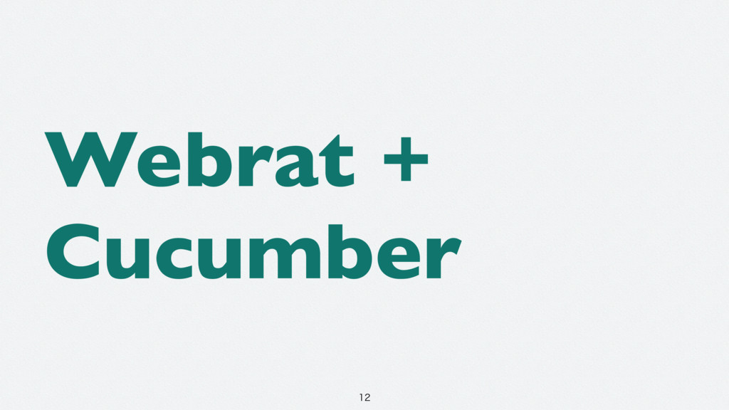 Webrat + Cucumber
