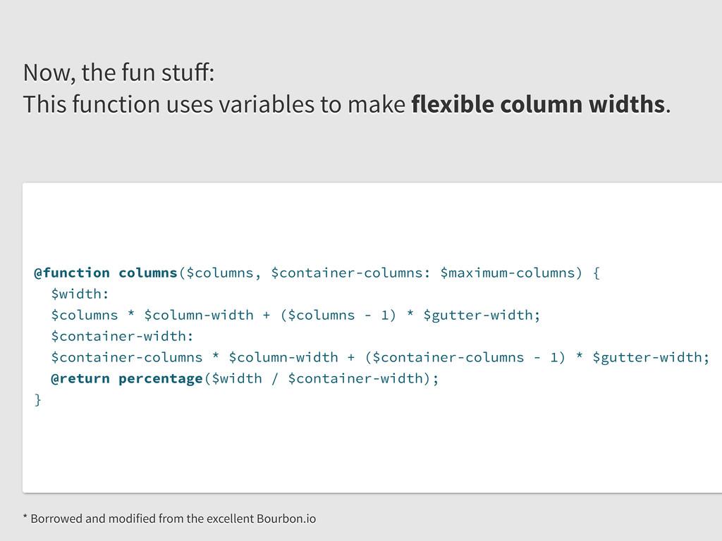 @function columns($columns, $container-columns:...