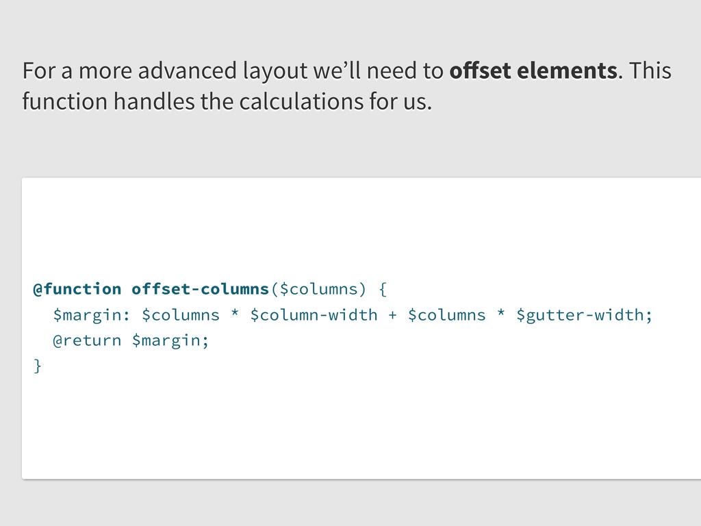 @function offset-columns($columns) { $margin: $...