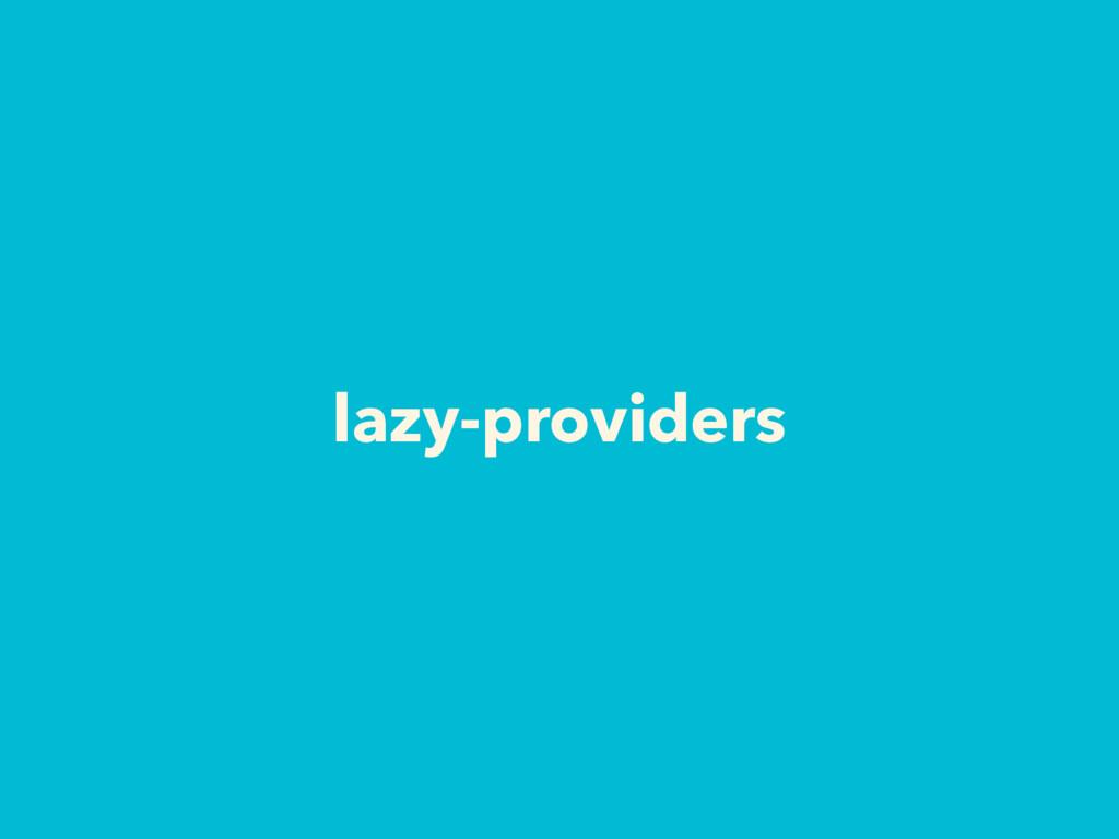 lazy-providers