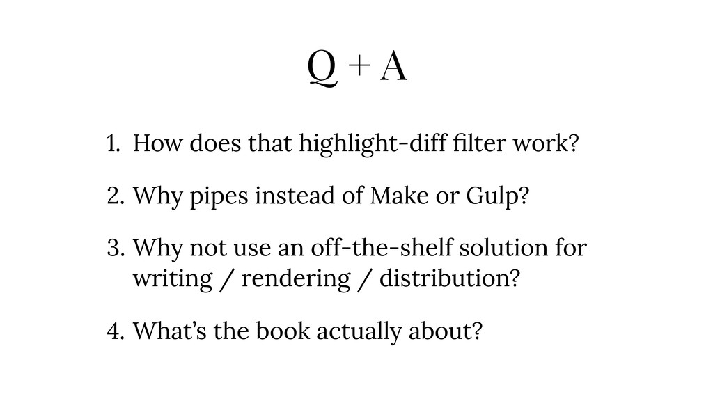Q + A 1. How does that highlight-diff filter wor...