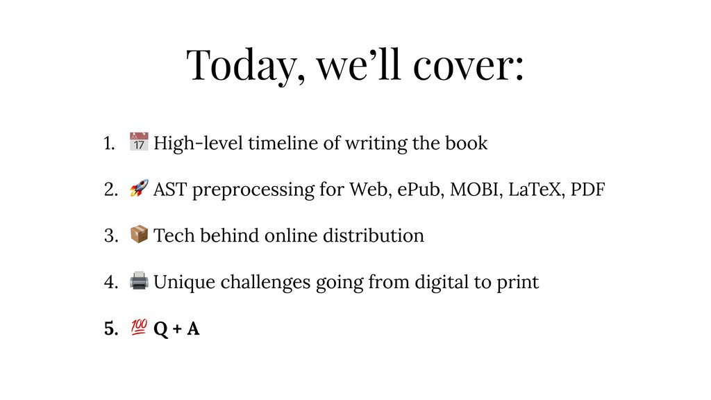 Today, we'll cover: 1.  High-level timeline of ...