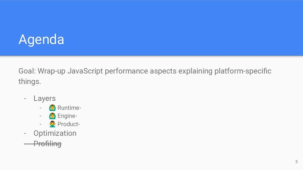 Goal: Wrap-up JavaScript performance aspects ex...