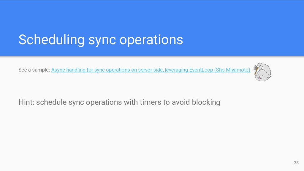 Scheduling sync operations 25 See a sample: Asy...