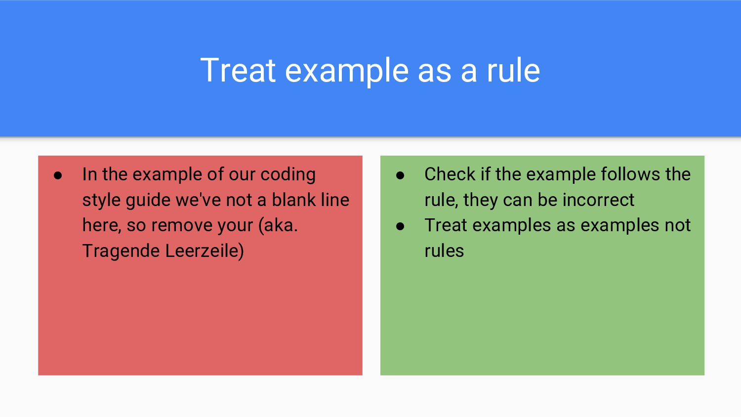 Treat example as a rule ● In the example of our...