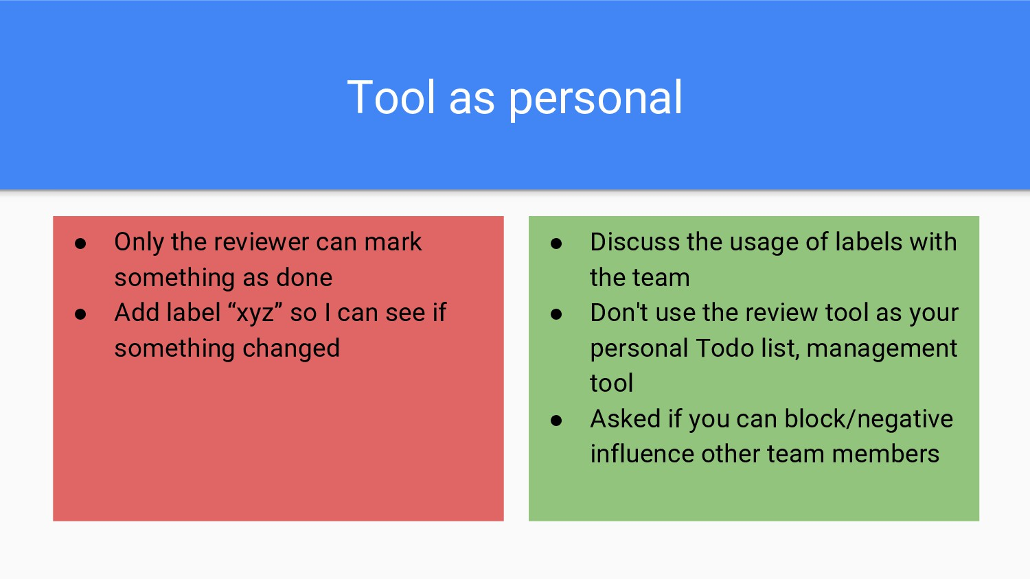 Tool as personal ● Only the reviewer can mark s...