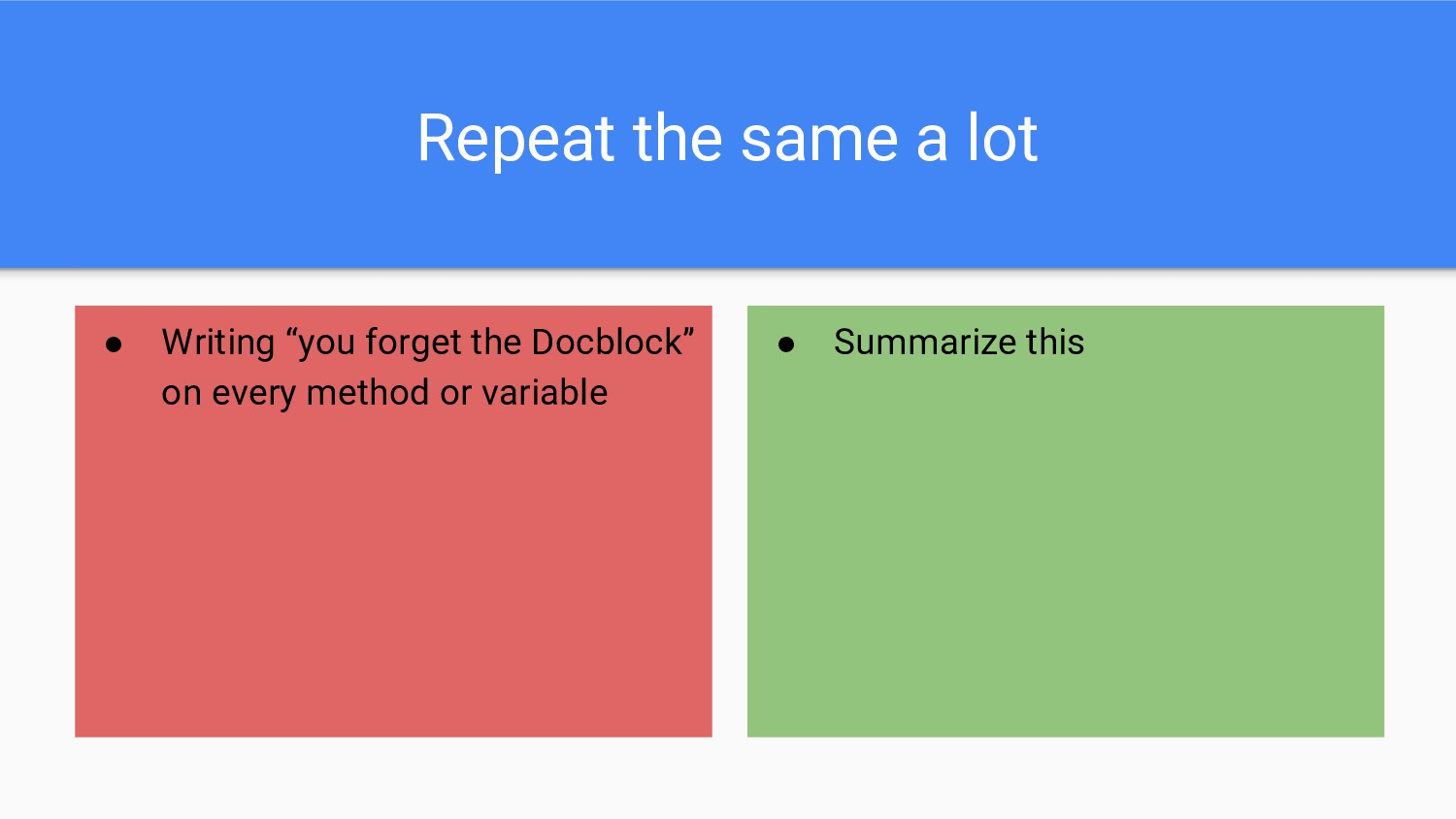"""Repeat the same a lot ● Writing """"you forget the..."""