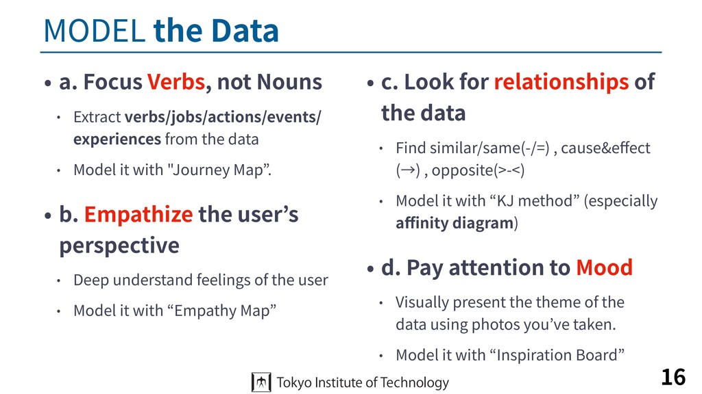 MODEL the Data • a. Focus Verbs, not Nouns • Ex...