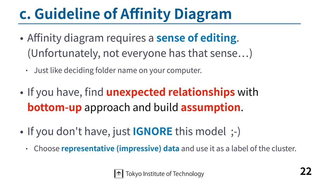 c. Guideline of Affinity Diagram • Affinity diagram...