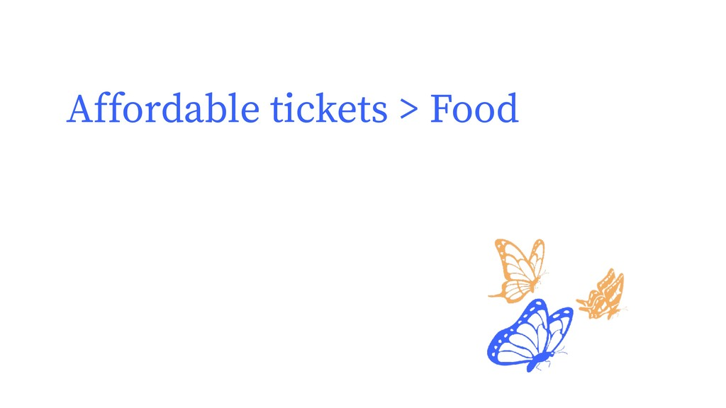 Affordable tickets > Food