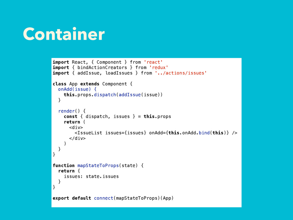 Container import React, { Component } from 'rea...
