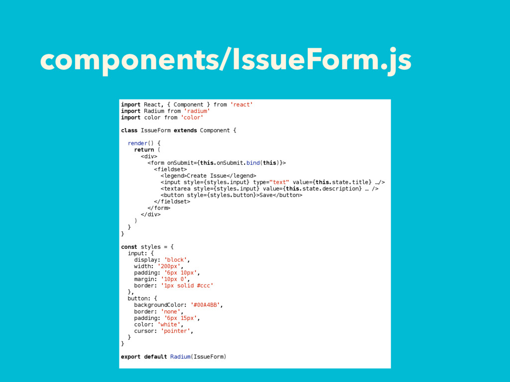 components/IssueForm.js import React, { Compone...