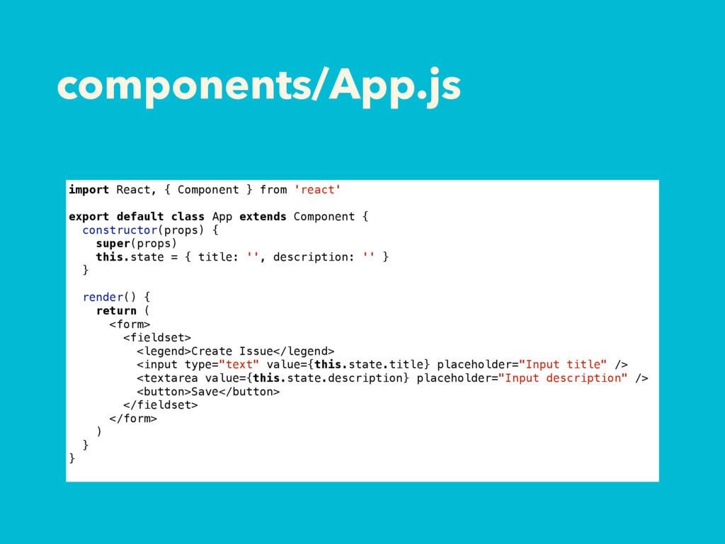 components/App.js import React, { Component } f...
