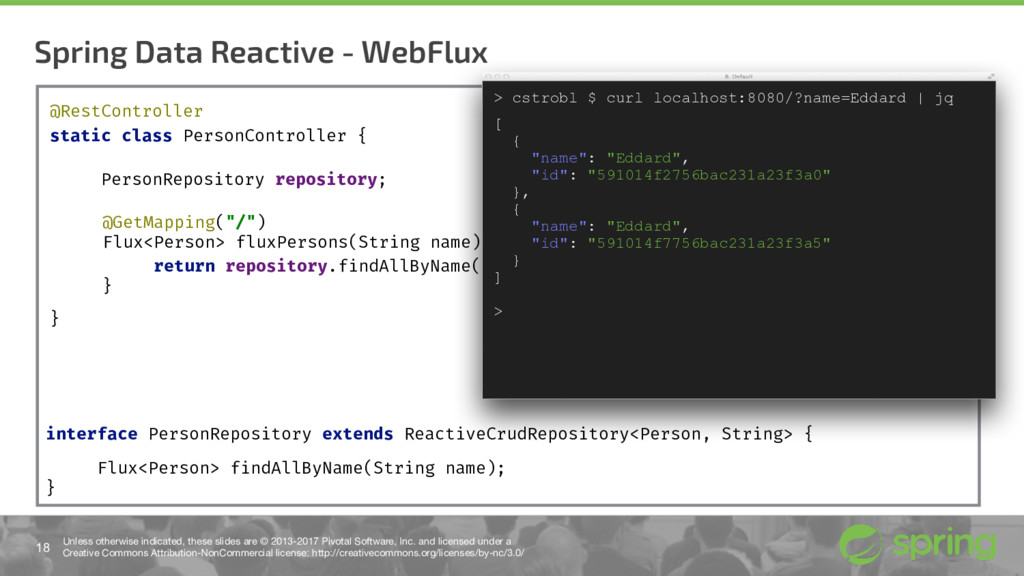 Spring Data Reactive - WebFlux 18 Unless otherw...