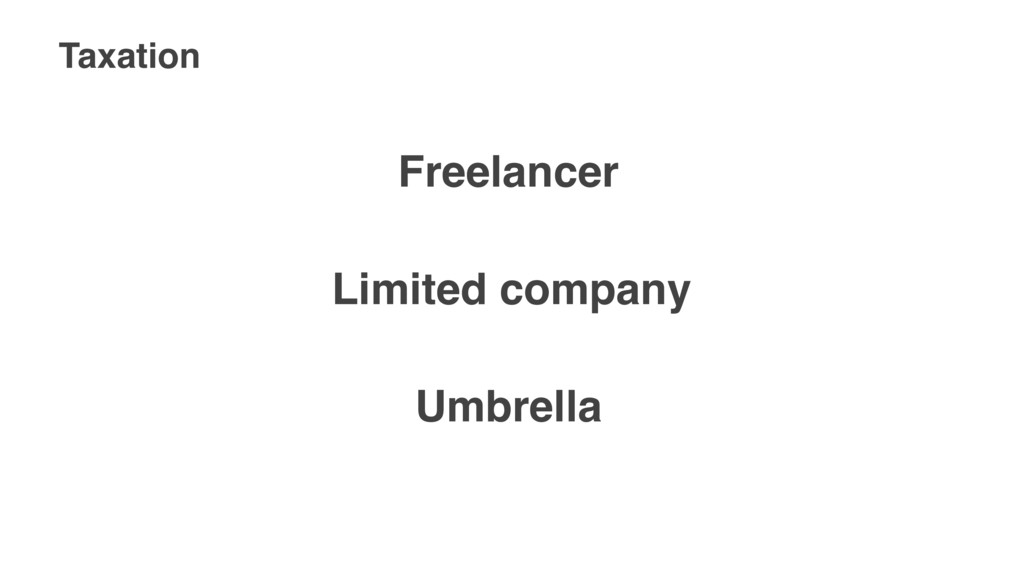 Taxation Freelancer Limited company Umbrella