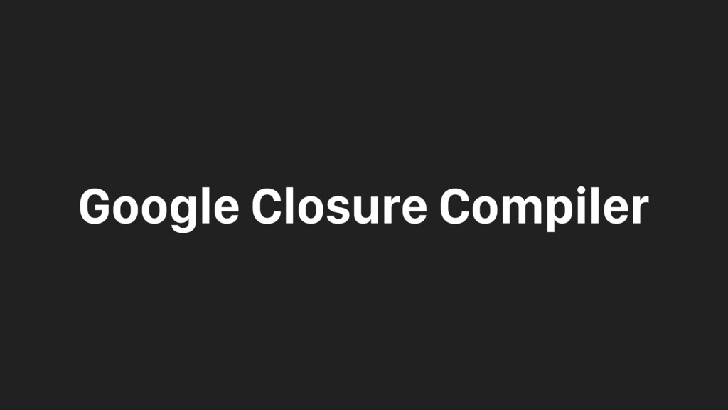 Google Closure Compiler