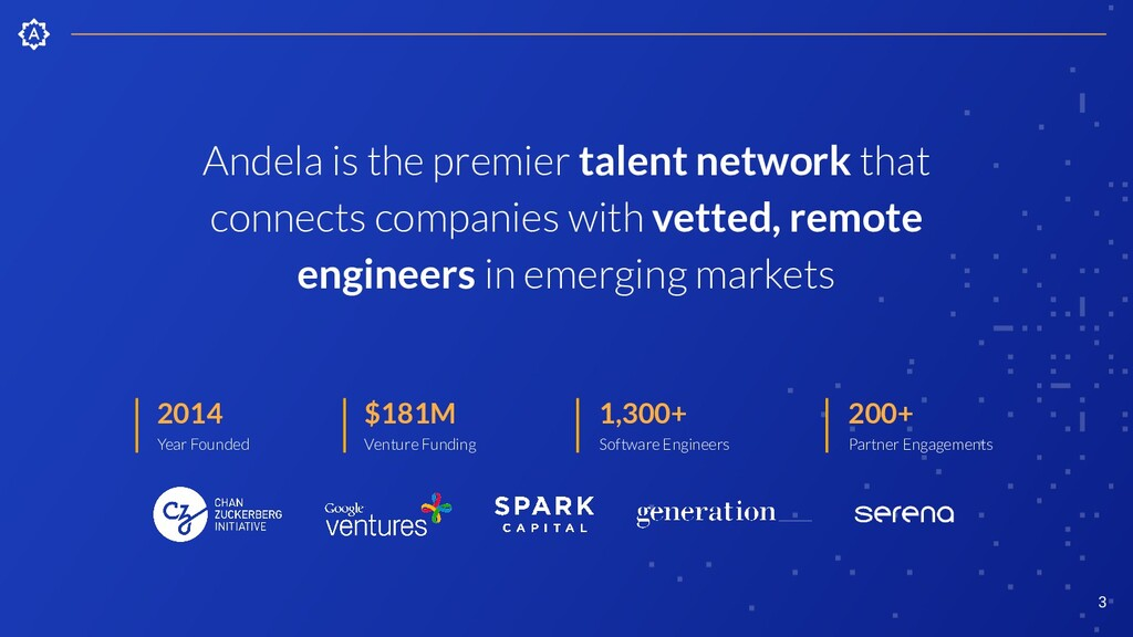 3 Andela is the premier talent network that con...