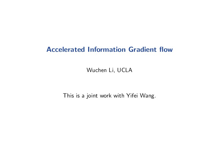 Accelerated Information Gradient flow Wuchen Li,...