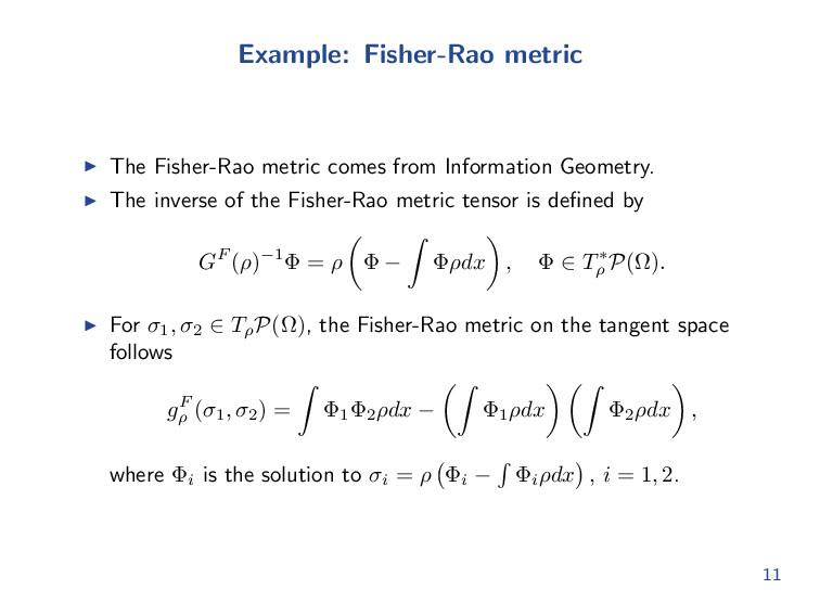 Example: Fisher-Rao metric The Fisher-Rao metri...