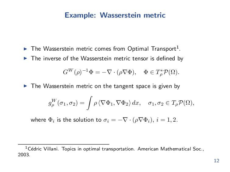 Example: Wasserstein metric The Wasserstein met...
