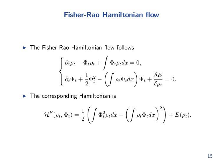 Fisher-Rao Hamiltonian flow The Fisher-Rao Hamil...